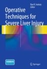 Image for Operative Techniques for Severe Liver Injury