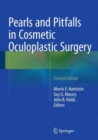 Image for Pearls and Pitfalls in Cosmetic Oculoplastic Surgery