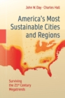 Image for America's most sustainable cities and regions  : a journey across our national landscape
