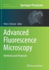 Image for Advanced Fluorescence Microscopy : Methods and Protocols