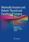 Image for Minimally Invasive and Robotic Thyroid and Parathyroid Surgery