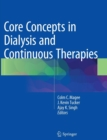 Image for Core Concepts in Dialysis and Continuous Therapies