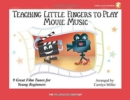 Image for Carolyn Miller : Teaching Little Fingers To Play Movie Music (Book/Online Audio)