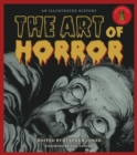 Image for The art of horror  : an illustrated history