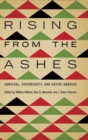 Image for Rising from the Ashes : Survival, Sovereignty, and Native America