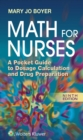 Image for Math For Nurses : A Pocket Guide to Dosage Calculation and Drug Preparation
