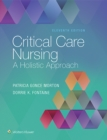 Image for Critical Care Nursing : A Holistic Approach