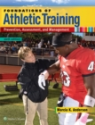 Image for Foundations of athletic training  : prevention, assessment, and management