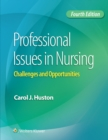 Image for Professional issues in nursing  : challenges and opportunities