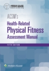 Image for ACSM's health-related physical fitness assessment manual