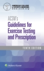 Image for ACSM's guidelines for exercise testing and prescription