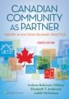 Image for Canadian Community As Partner : Theory & Multidisciplinary Practice