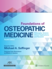 Image for Foundations of osteopathic medicine  : philosophy, science, clinical applications, and research