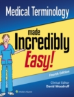 Image for Medical Terminology Made Incredibly Easy