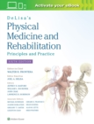 Image for DeLisa's Physical Medicine and Rehabilitation: Principles and Practice