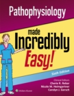 Image for Pathophysiology made incredibly easy!