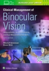 Image for Clinical management of binocular vision  : heterophoric, accommodative, and eye movement disorders