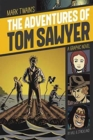 Image for The adventures of Tom Sawyer  : a graphic novel