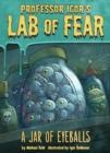 Image for Igor's Lab of Fear: A Jar of Eyeballs