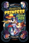 Image for Private Eye Princess and the Emerald Pea