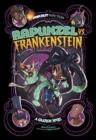Image for Rapunzel vs. Frankenstein