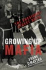 Image for The President Street boys  : growing up mafia