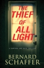Image for The thief of all light : 1