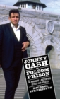 Image for Johnny Cash at Folsom Prison : The Making of a Masterpiece, Revised and Updated