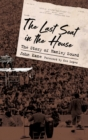 Image for The last seat in the house  : the story of Hanley Sound