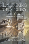 Image for Unlocking the Mystery of You : The Pinnacle of Purpose