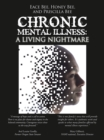 Image for Chronic Mental Illness: A Living Nightmare