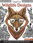 Image for TangleEasy Wildlife Designs : Design templates for Zentangle(R), coloring, and more
