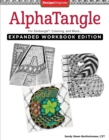 Image for AlphaTangle, Expanded Workbook Edition : For Zentangle(R), Coloring, and More
