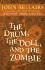 Image for The Drum, the Doll, and the Zombie : 9