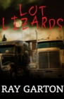 Image for Lot Lizards