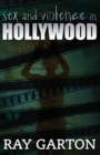 Image for Sex and Violence in Hollywood