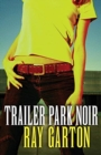 Image for Trailer Park Noir