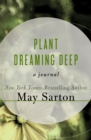 Image for Plant Dreaming Deep: A Journal
