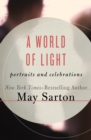 Image for A World of Light: Portraits and Celebrations