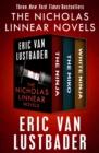 Image for Nicholas Linnear Novels: The Ninja, The Miko, and White Ninja