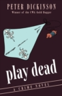 Image for Play Dead : A Crime Novel
