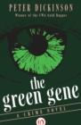 Image for The Green Gene : A Crime Novel