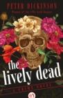 Image for The Lively Dead : A Crime Novel