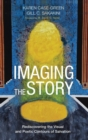 Image for Imaging the Story