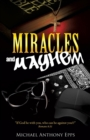 Image for Miracles and Mayhem