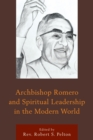 Image for Archbishop Romero and spiritual leadership in the modern world