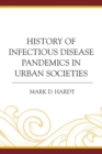 Image for History of infectious disease pandemics in urban societies