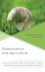 Image for Globalization and agriculture  : redefining unequal development