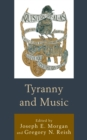 Image for Tyranny and music