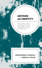 Image for Method as Identity : Manufacturing Distance in the Academic Study of Religion